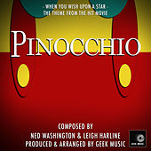 Pinocchio: When You Wish Upon a Star by Geek Music