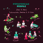 Nick & Astro's Instrumentals, Remixes & B-Sides von Potatohead People