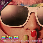 Girls On Acid de Witchdoctor