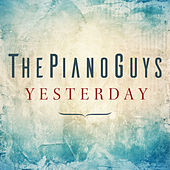 Yesterday de The Piano Guys