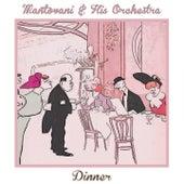 Dinner von Mantovani & His Orchestra