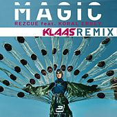 Magic (Klaas Remix) by REZCUE