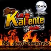 2o Aniversario la Kaliente Radio de Various Artists