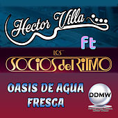 Oasis de Agua Fresca de Hector Villa