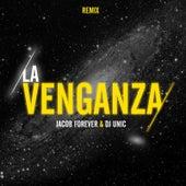 La Venganza (Remix) de Jacob Forever