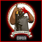 Stunna Rock by Stunna Rock