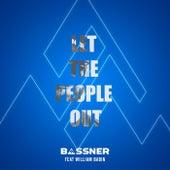 Let the People Out de Bassner
