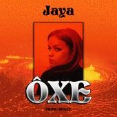 Ôxe by Jaya