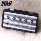 Echoman by Chicken Lips