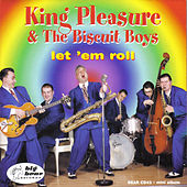 Let Em Roll by King Pleasure