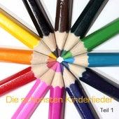 Die schönsten deutschen Kinderlieder - Teil 1 / beautiful german songs for children - volume 1 by Die Kindergarten-kids