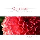Quietime - Prayer by Eric Nordhoff