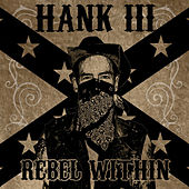 Rebel Within von Hank Williams III