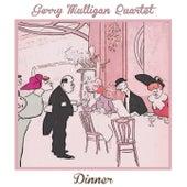 Dinner by Gerry Mulligan Quartet
