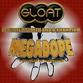 Mega Dope de G.L.O.A.T. Entertainment