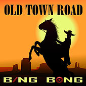 Old Town Road (TikTok Remix) von Bing Bong