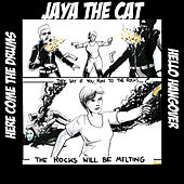 Here Come The Drums / Hello Hangover (7th Anniversary) von Jaya The Cat