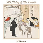 Dinner von Bill Haley & the Comets