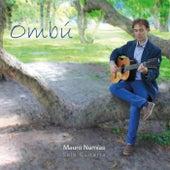 Ombú by Mauro Namías