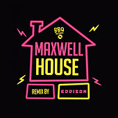 House (Eddison Remix) by Maxwell