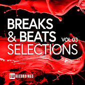 Breaks & Beats Selections, Vol. 03 - EP von Various Artists