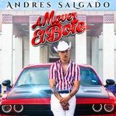 A Mover el Bote by Andres Salgado