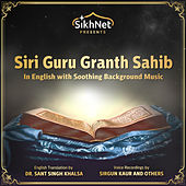 Siri Guru Granth Sahib - the Complete Sikh Scriptures Read in English by Various Artists