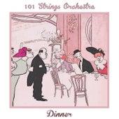 Dinner de 101 Strings Orchestra
