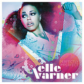Perfectly Imperfect by Elle Varner