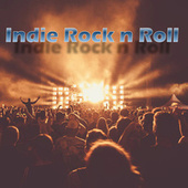 Indie Rock n Roll by Various Artists