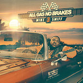 All Gas No Brakes (Vol. 3) by Mike Smiff