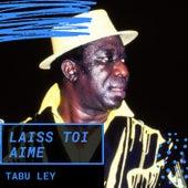 Laiss Toi Aime de Tabu Ley Rochereau