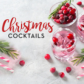 Christmas Cocktails by Various Artists