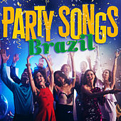 Party Songs: Brazil von Various Artists