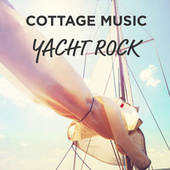 Cottage Music: Yacht Rock von Various Artists