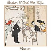 Dinner von Booker T. & The MGs