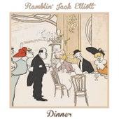 Dinner by Ramblin' Jack Elliott