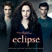 The Twilight Saga: Eclipse (Original Motion Picture Soundtrack) van Various Artists