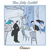 Dinner by Stan Getz