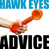 Advice by The Hawkeyes