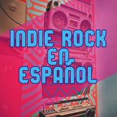 Indie rock en español by Various Artists