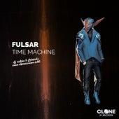 Time Machine (DJ Sakin & Friends New Dimension Edit) by Fulsar