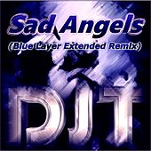 Sad Angels (Blue Layer Extended Remix) de DJT 1000