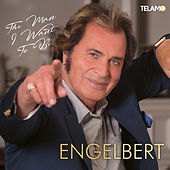The Man I Want to Be von Engelbert