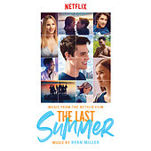 The Last Summer (Music From The Netflix Film) von Various Artists