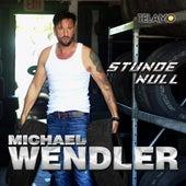 Stunde Null von Michael Wendler