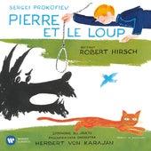 Prokofiev: Pierre et le loup, Op. 67 - Angerer: Symphonie des jouets (Attrib. L. Mozart or J .Haydn) by Robert Hirsch