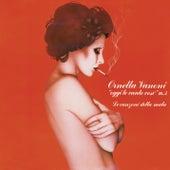 Oggi le canto così vol. 3: Le canzoni della mala von Ornella Vanoni