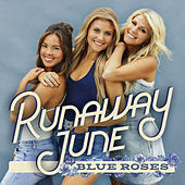 Blue Roses by Runaway June