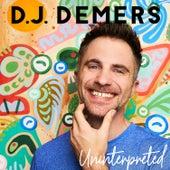 Uninterpreted de DJ Demers